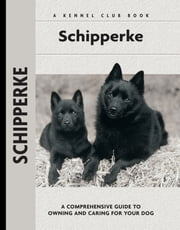 Schipperke ebook by Robert Pollet, Dr.,Carol Ann Johnson