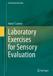 Laboratory Exercises for Sensory Evaluation ebook by Harry T. Lawless