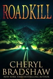 Roadkill ebook by Cheryl Bradshaw