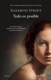 Todo es posible ebook by Elizabeth Strout