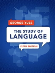 The Study of Language ebook by Yule, George