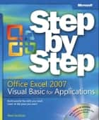 Microsoft Office Excel 2007 Visual Basic for Applications Step by Step ebook by Reed Jacobson