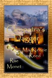 Cleopatra's Dagger ebook by MacKenzie Reed,Rae Monet