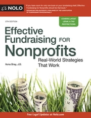 Effective Fundraising for Nonprofits - Real-World Strategies That Work ebook by Ilona Bray, JD