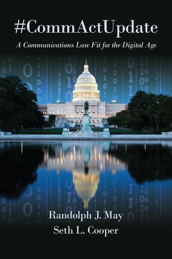 #CommActUpdate ebook by Randolph J. May,Seth L. Cooper
