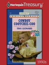 Cowboy Cootchie-Coo ebook by Tina Leonard