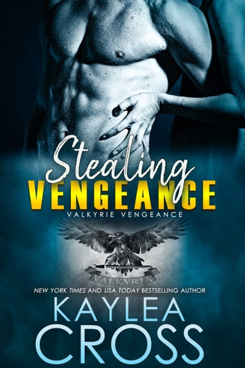 Stealing Vengeance ebook by Kaylea Cross