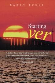 Starting Over ebook by Karen Tucci