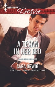 A Texan in Her Bed ebook by Sara Orwig
