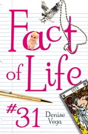 Fact of Life #31 ebook by Denise Vega