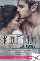Redemption ebook by Jennifer Spinninger, L.A. Casey