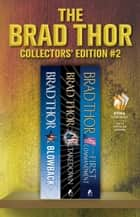 Brad Thor Collectors' Edition #2 - Blowback, Takedown, The First Commandment ebook by Brad Thor