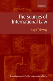 The Sources of International Law ebook by Hugh Thirlway