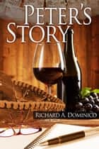 Peter's Story ebook by Richard Dominico