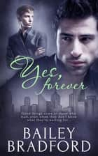 Yes, Forever ebook by