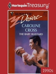 The Baby Blizzard ebook by Caroline Cross
