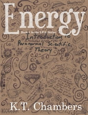 Energy (Book 1 in The IPS Series) ebook by K.T. Chambers