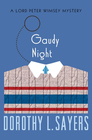 Gaudy Night ebook by Dorothy L. Sayers