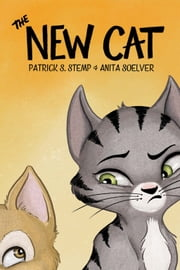 The New Cat ebook by Patrick S. Stemp,Anita Soelver