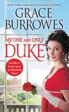 My One and Only Duke - Includes a bonus novella ebook by Grace Burrowes