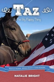 Taz & The Big Flappy Thing ebook by Natalie Bright, Denise McAllister