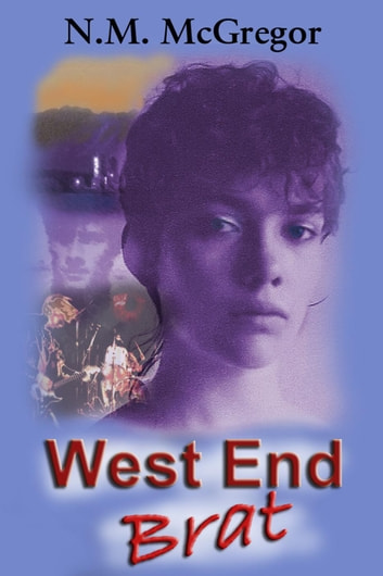 West End Brat - The Montana Series, #2 ebook by N.M. McGregor