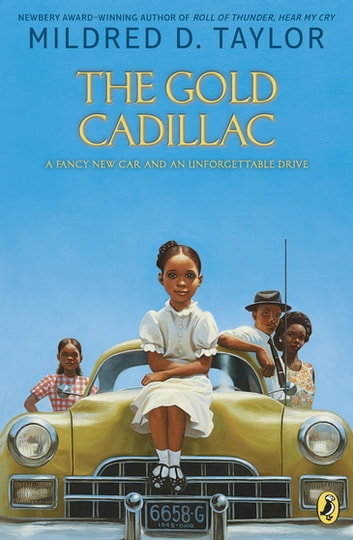 The Gold Cadillac ebook by Mildred D. Taylor