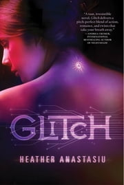 Glitch ebook by Heather Anastasiu