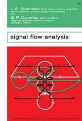 Signal Flow Analysis: The Commonwealth and International Library: Electrical Engineering Division ebook by Abrahams, J. R.