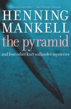 Pyramid, And Four Other Kurt Wallander Mysteries