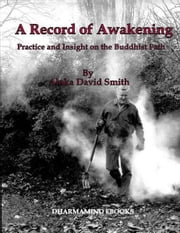 A Record of Awakening ebook by Aloka David Smith