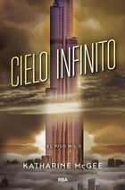 Cielo infinito ebook by