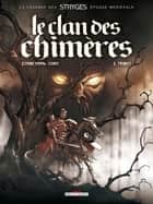Le Clan des chimères T01 - Tribut ebook by Michel Suro, Corbeyran