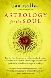 Astrology for the Soul ebook by Kobo.Web.Store.Products.Fields.ContributorFieldViewModel