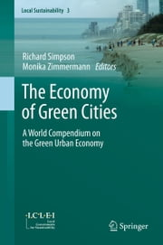 The Economy of Green Cities - A World Compendium on the Green Urban Economy ebook by