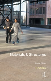 Materials and Structures ebook by R. Whitlow