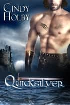 Quicksilver ebook by Cindy Holby