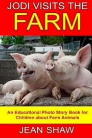 Jodi Visits The Farm ebook by Jean Shaw