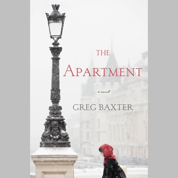 The Apartment - A Novel livre audio by Greg Baxter