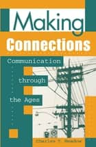 Making Connections ebook by Charles T. Meadow