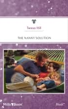 The Nanny Solution ebook by