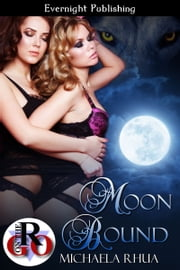 Moon Bound ebook by Michaela Rhua
