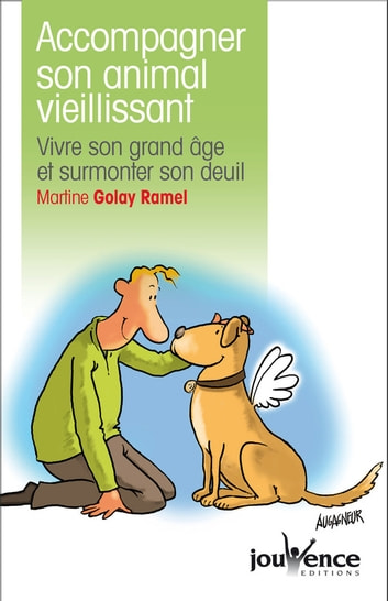 Accompagner son animal vieillissant ebook by Martine Golay Ramel