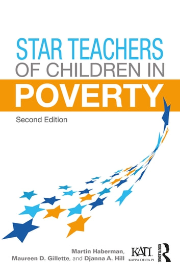 Star Teachers of Children in Poverty eBook by Martin Haberman,Maureen D. Gillette,Djanna A. Hill