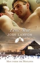 Lone Star ebook by Josh Lanyon