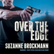 Over the Edge audiobook by Suzanne Brockmann
