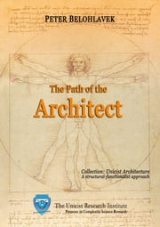 The Path of the Architect ebook by Belohlavek, Peter