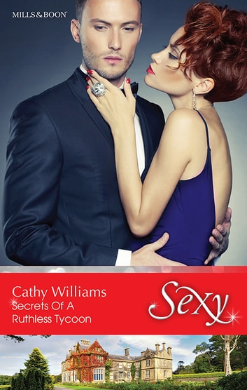 Secrets Of A Ruthless Tycoon ebook by Cathy Williams