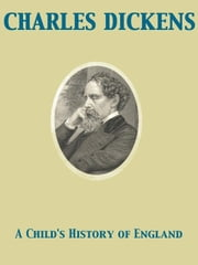A Child's History of England ebook by Charles Dickens,F. H. Townsend