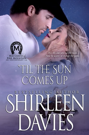 'Til the Sun Comes Up ebook by Shirleen Davies